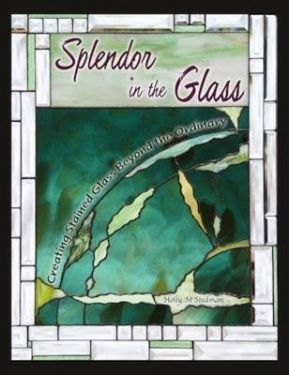 Splendor in the Glass